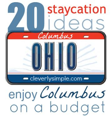 Columbus Ohio Staycation Ideas on a Budget!