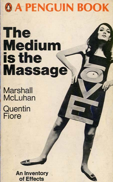 McLuhan / Fiore - The Medium is the Massage