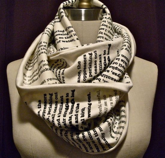 Book scarf. Have any page from your favorite book or poem printed on a scarf here.