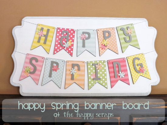 The Happy Scraps: Happy Spring Banner on Shaped Plaque