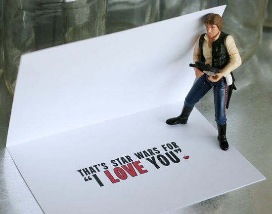 Valentine Card  I Know is Star Wars for I Love You by SARNSTIE