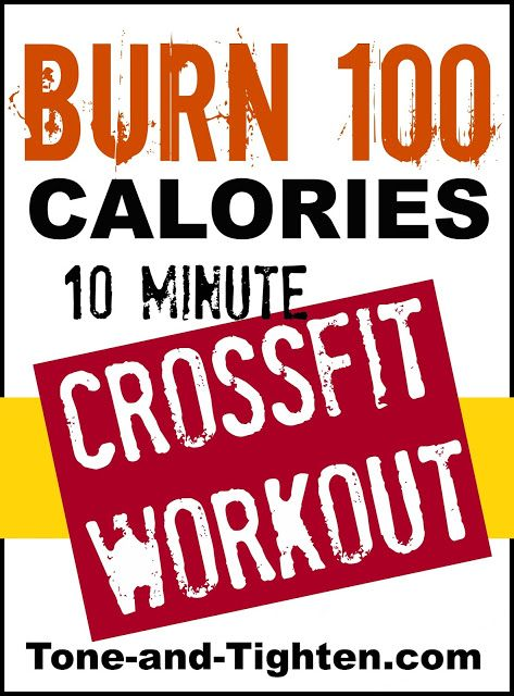 Tone & Tighten: Burn 100 Calories Workout Series: 10 Minute Crossfit At Home Workout