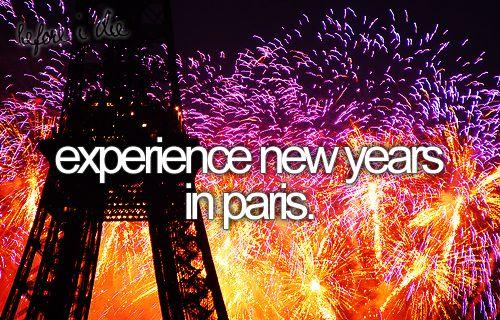 bucket list: experience new years in paris