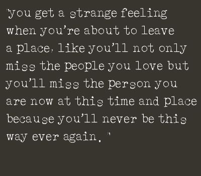 Quotes - Quotes - Leaving a place