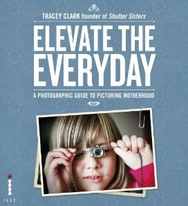 Fantastic, must-have photography book for parents by Tracey Clark.