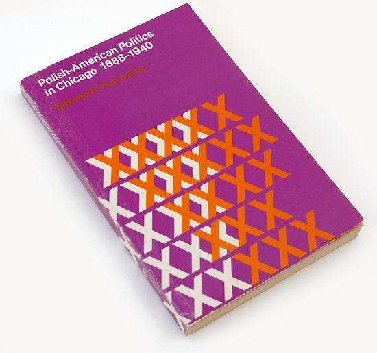 Polish-American Politics in Chicago 1888-1940 (1975), book cover