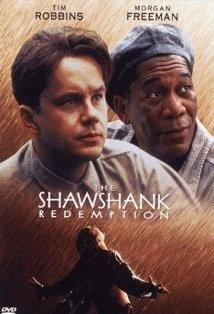 The Shawshank Redemption.
