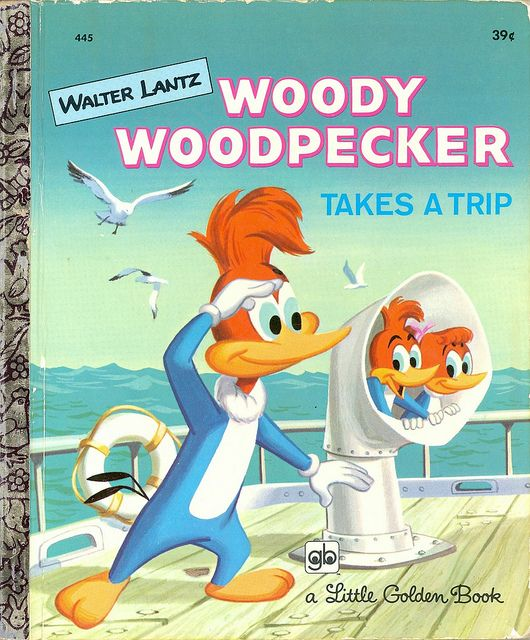 Little Golden Book: Woody Woodpecker Takes a Trip