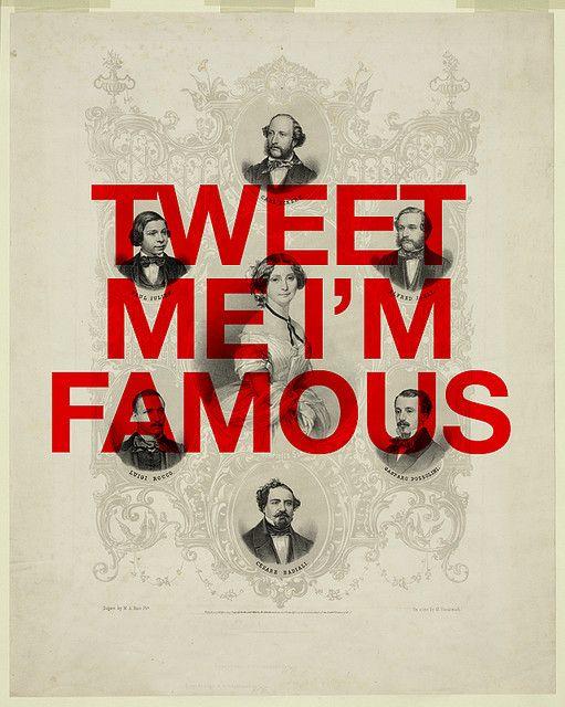 tweet me I'm famous