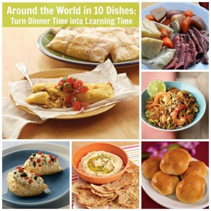 Around the World in 10 Dishes: Turn Dinner Time into Learning Time