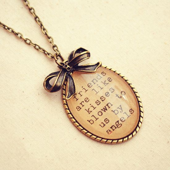 "Best Friends ""Friends are like Kisses Blown to us by Angels"" Quote Necklace by Dear Delilah"