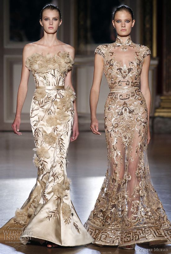 Zuhair Murad Fall 2011...I love the one on the right