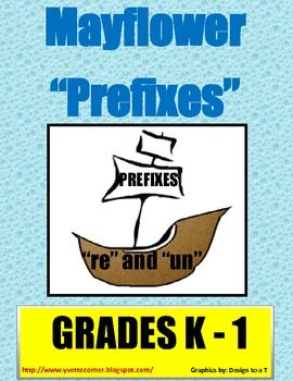 """This is a wonderful literacy center/station activity. The focus is on prefixes """"un"""" and """"re"""".     * Your students will make new words by matching the prefix to the corresponding root or base word.   * Next, complete the """"Sentence Sheet"""". They will create meaningful sentence using some of the words they made.    Teachers, this activity will go remarkably with some of the suggested """"Mayflower"""" books I've included.       www.yvettecorner...."""
