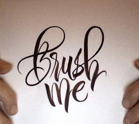 Brush me