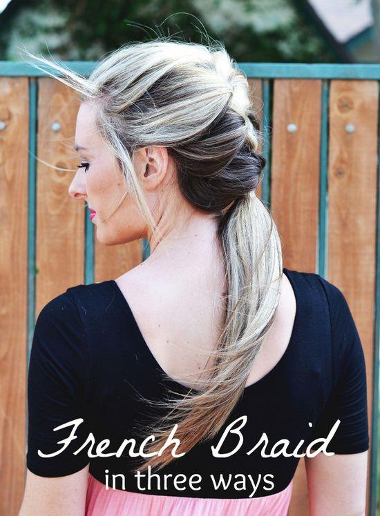 3 ways to wear a french braid