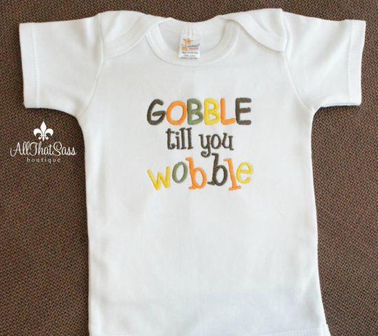 Thanksgiving Bodysuit - SALE - Babies - Baby Girl - Boy - Turkey - Fall - Gobble til you Wobble - Funny Baby - Baby Shower Gifts