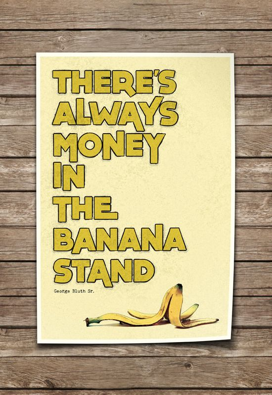 There's always money in the banana stand @Taj Sheikh