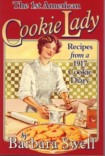 The First American Cookie Lady by Barbara Swell, www.amazon.com/...