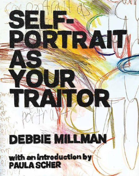 Debbie Millman :: Self-Portrait as Your Traitor A memoir expressed in in deeply personal art. For anyone who has lived and simultaneously struggled as a creative human (and who among us hasn't), the book is an tribute to personal strife, perseverance, and triumph.