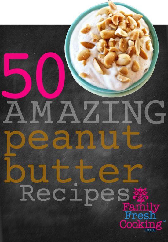 50 AMAZING Peanut Butter Recipes via @Marla Landreth Landreth Landreth Meridith
