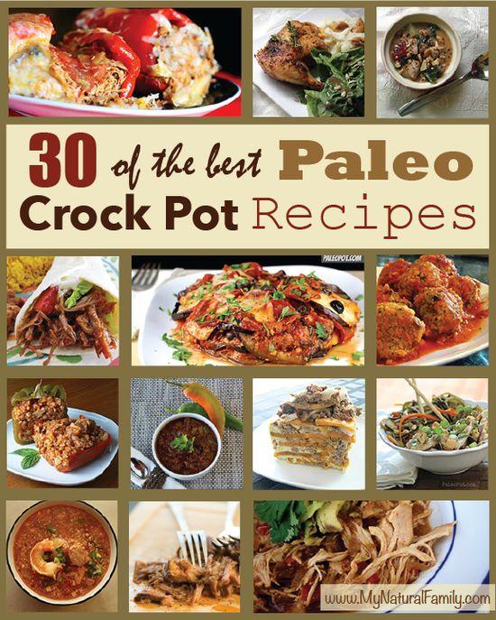 30 Paleo Crock Pot Recipes