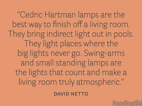 Use Cedric Hartman lamps. housebeautiful.com. #lamps #designer_quotes #lighting