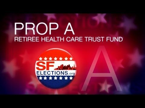 Proposition A: Retiree Health Care Trust Fund - YouTube