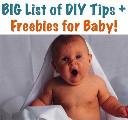 BIG List of DIY Tips and Freebies for Baby! ~ at TheFrugalGirls.com #baby