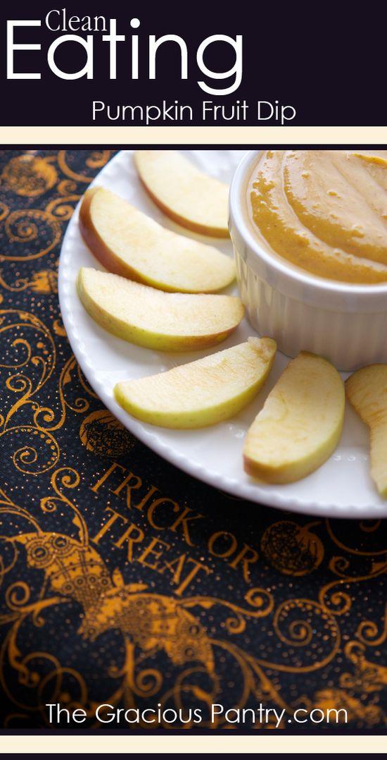 Clean Eating Pumpkin Fruit Dip. #cleaneatingrecipes #cleaneating #eatclean #pumpkinrecipes