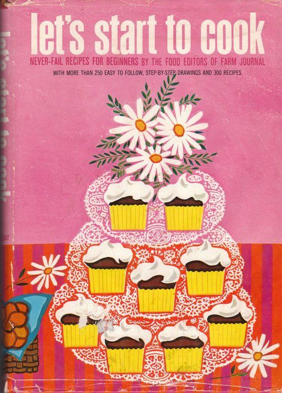 Vintage Cookbook - Let's Start to Cook. #vintage