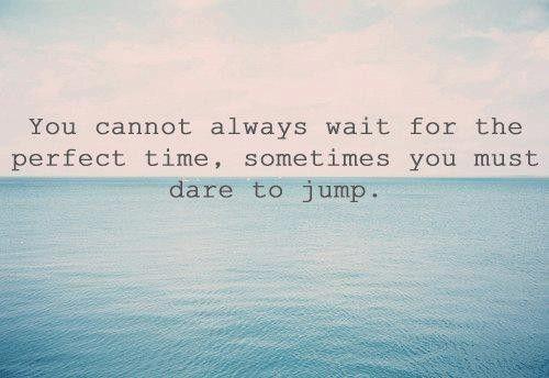 dare to jump #NOQUITMONDAY