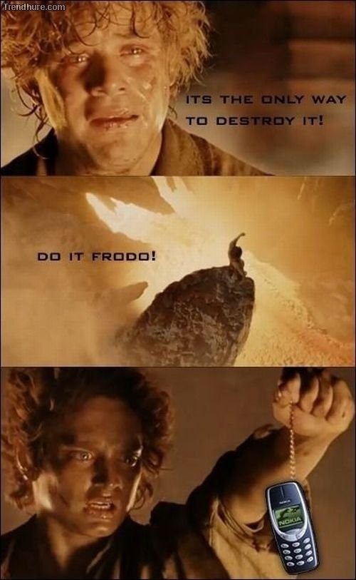 The only way to destroy Nokia old phone...haha