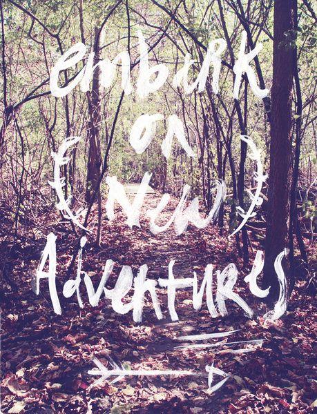 Embark on new adventures!