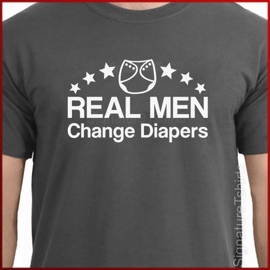Real Men Change Diapers New Dad TShirt More by signaturetshirts, $14.95