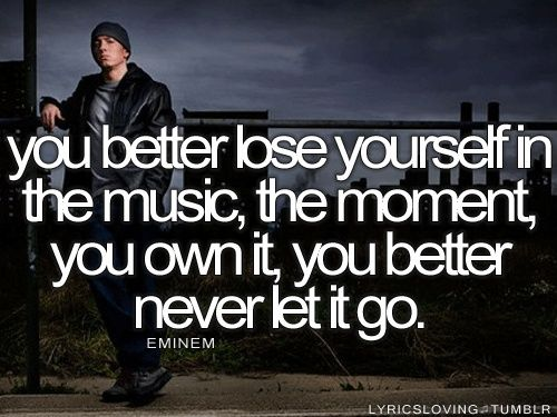 *Lose Yourself* ~Eminem.      If this song doesn't motivate ya then I don't