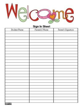 The Teacher's Ultimate Sign-In Sheet- PDF Version - FREE (Back to School, Open House and many more) --> good idea! I would also use this for a field trip sign out. My last field trip everyone left since we were late coming back. Maybe I'll get them to sign out their child if they make it there before me (which they will).