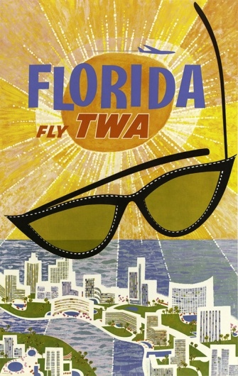 Fly TWA to Florida. #vintage #travel #airlines #poster