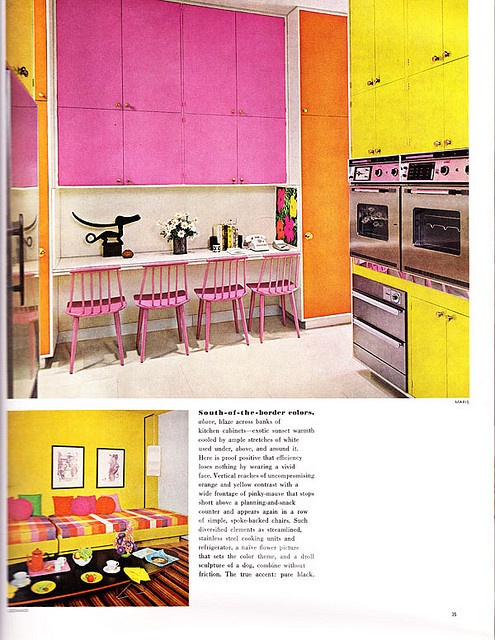 Bright Pink and yellow kitchen - reminds me of Brini Maxwell!
