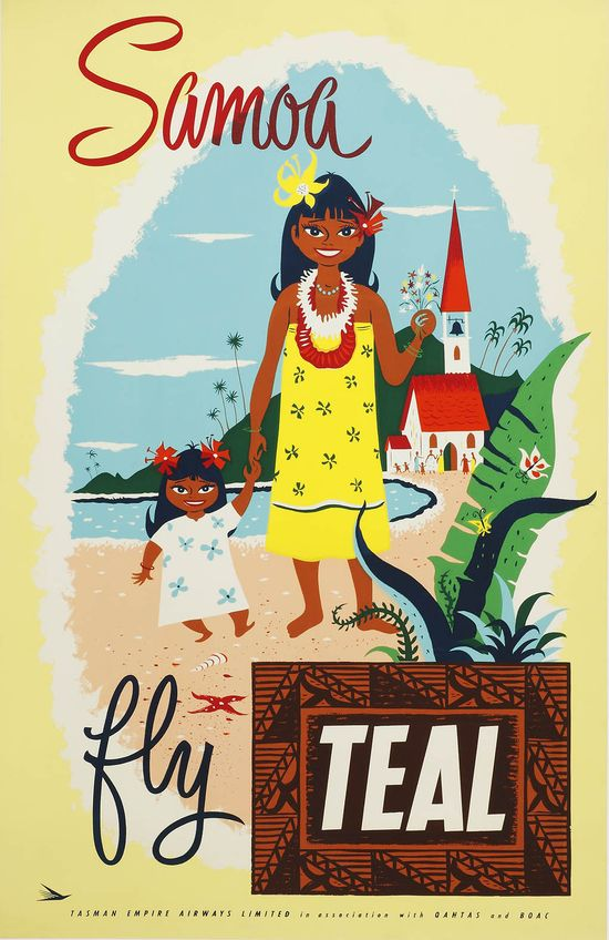 Samoa: fly Teal. Tasman Empire Airlines in Association with Qantas & BOAC, 1955