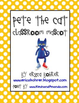 Pete the Cat Classroom Mascot Packet