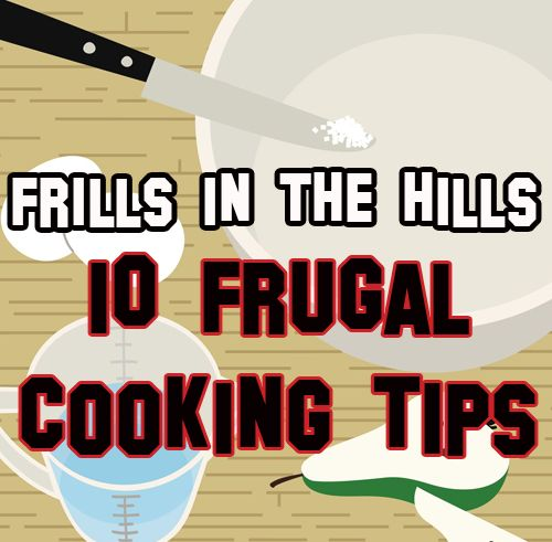 10 frugal cooking tips