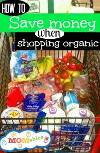Tips on saving money when shopping organic - MOMables