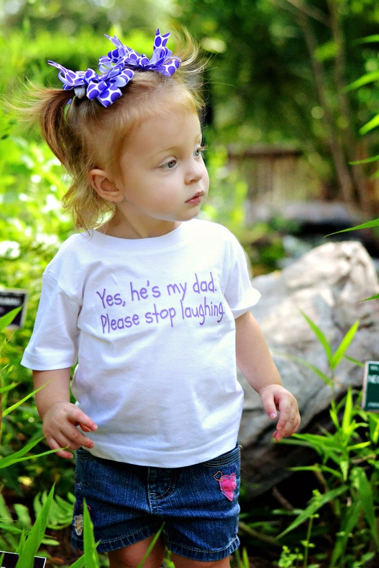 Yes, he's my dad.. Please stop laughing. - Funny Baby Onesie - Your Color Choice - Toddler Shirt also available