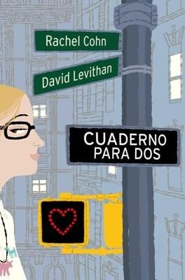 Cuaderno para dos (Dash and Lily's book of dares)