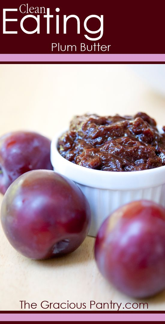 Clean Eating Plum Butter #cleaneating #cleaneatingrecipes #eatclean #plumbutter