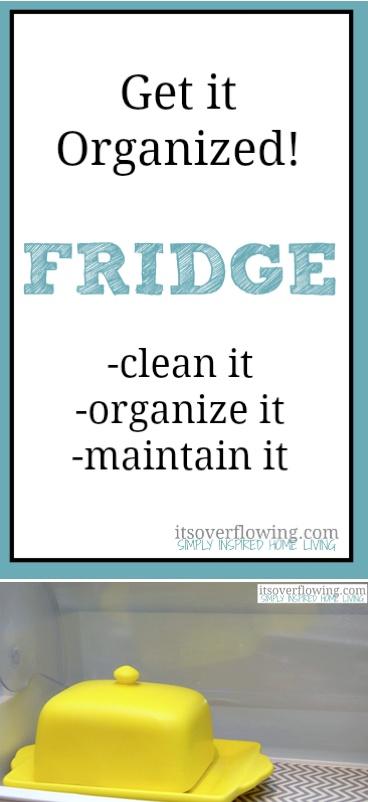 Get it Organized : Refrigerator!  @Its_Overflowing www.itsoverflowin...