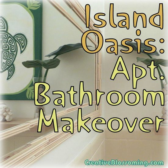 apartment rental bathroom makeover before after repurposing thrift store tropical island Hawaiian Polynesian decor yellow green browns wood ...