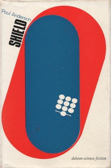 Poul Anderson's Shield (Dobson 1965). Jacket design by Richard Weaver