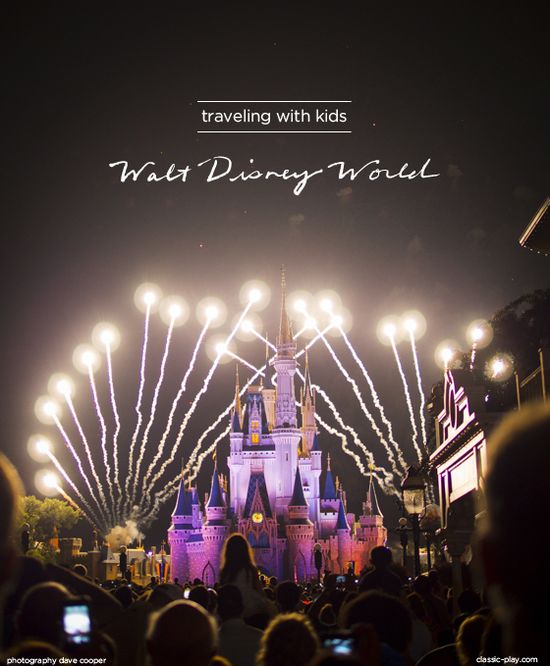 Family guide to traveling with kids to Walt Disney  World