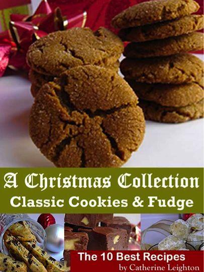 FREE e-Cookbook: Classic Christmas Cookies and Fudge Recipes! #cookie #fudge #recipes